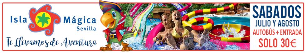 Oferta Isla Magica :: Todos los Sábados de Julio y Agosto